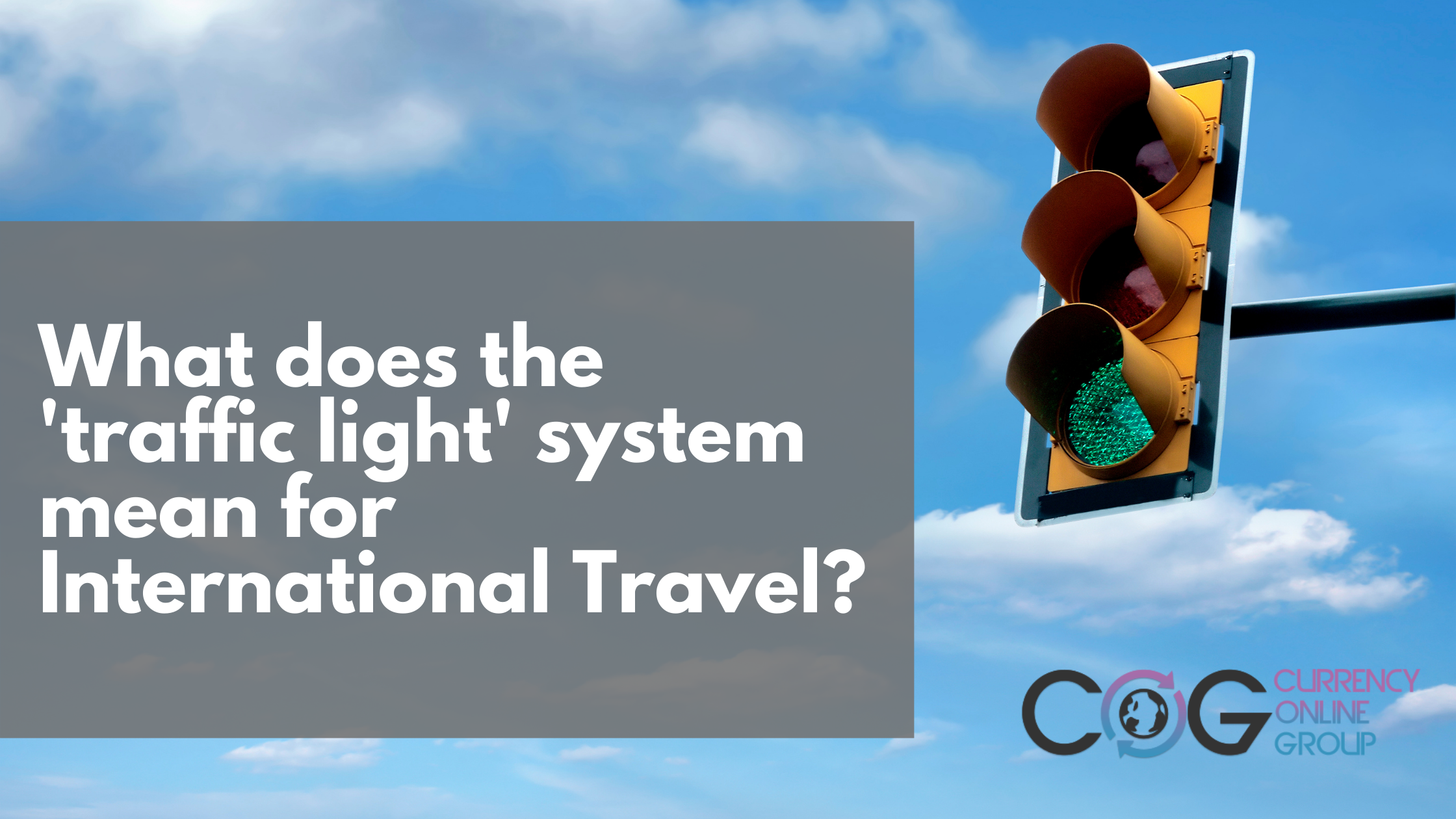 What does the 'traffic light' system mean for International Travel?