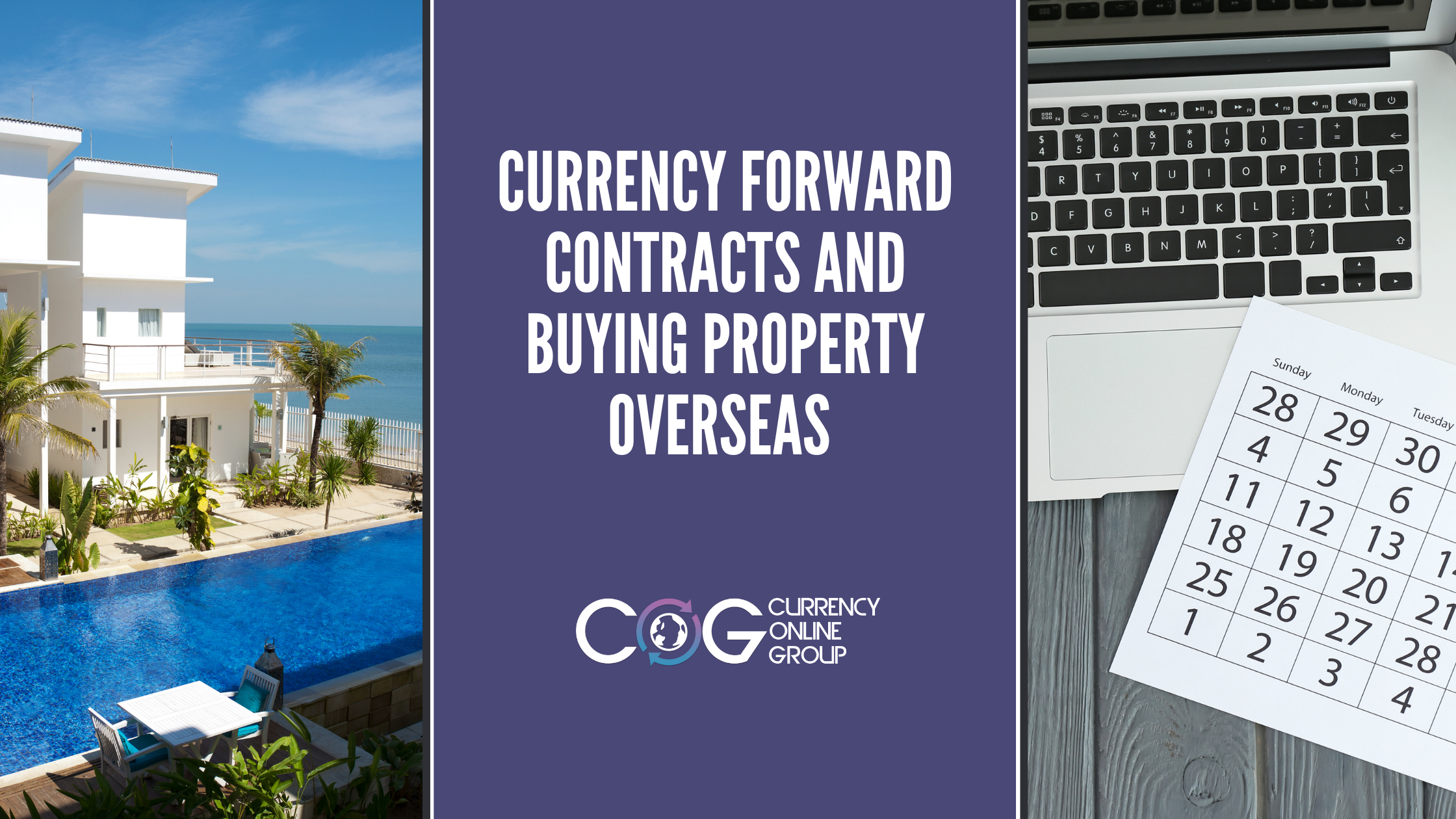 Currency Foward Contracts and Buying Property Overseas